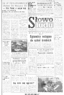 Słowo Ludu : organ Komitetu Wojewódzkiego Polskiej Zjednoczonej Partii Robotniczej, 1984, R.XXXV, nr 158