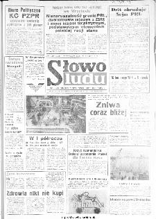 Słowo Ludu : organ Komitetu Wojewódzkiego Polskiej Zjednoczonej Partii Robotniczej, 1984, R.XXXV, nr 164