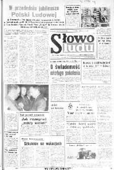 Słowo Ludu : organ Komitetu Wojewódzkiego Polskiej Zjednoczonej Partii Robotniczej, 1984, R.XXXV, nr 170