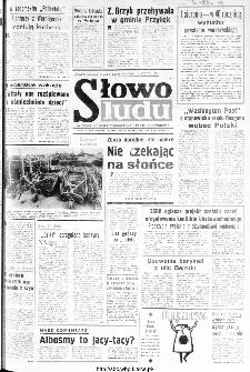 Słowo Ludu : organ Komitetu Wojewódzkiego Polskiej Zjednoczonej Partii Robotniczej, 1984, R.XXXV, nr 181
