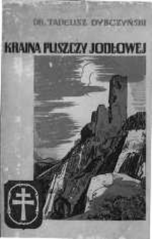 Kraina Puszczy Jodłowej : (Góry Świętokrzyskie)