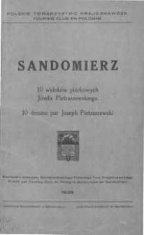 Sandomierz : 10 widoków piórkowych Józefa Pietraszewskiego = 10 dessins par Joseph Pietraszewski