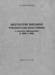 Nauczycielstwo warszawskie w pracach tajnej szkoły średniej w powiecie jędrzejowskim X 1944 - I 1945