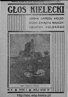 """Głos Kielecki : organ Okręgu Kieleckiego Związku Nauczycielstwa Polskiego : bezpłatny dodatek do """"Głosu Nauczycielskiego"""" 1935, R. 1, nr 4"""