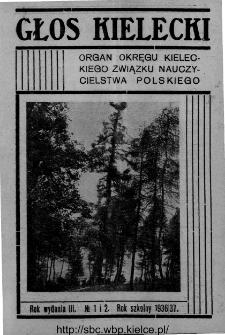 """Głos Kielecki : organ Okręgu Kieleckiego Związku Nauczycielstwa Polskiego : bezpłatny dodatek do """"Głosu Nauczycielskiego"""" 1936, R. 3, nr 1-2"""