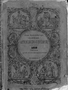 Jana Jaworskiego Kalendarz Astronomiczno-Gospodarski na Rok przestepny 1856 mający dni 366 opisów roślin rok dziewiętnasty
