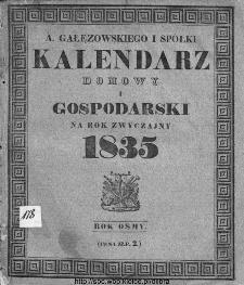 A. Gałęzowskiego i Spółki Kalendarz Domowy i Gospodarski na Rok Zwyczajny ... : na południk warszawski ułożony.1835