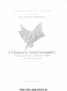 Pulsująca teraźniejszość : alfabety, wywiady - rzeki, pamiętniki i relacje z lat 1989-1992 w wyborze : zestawienie bibliograficzne
