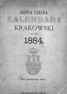 Kalendarz Polski, Ruski, Astronomiczno-Gospodarski i Domowy na Rok Pański... : w którym znajduje się wiele ciekawych i [..] pożytecznych wiadomości : na sposób F. X. Ryszkowskiego 1884