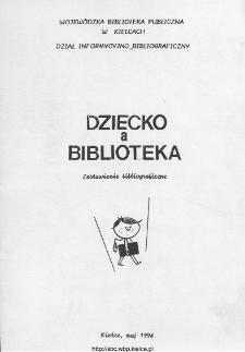 Dziecko a biblioteka : zestawienie bibliograficzne
