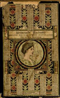 Almanach Hachette : petite encyklopédie populaire de la vie pratique.