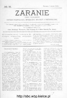 Zaranie : pismo tygodniowe ogólno-kształcące, społeczne, rolnicze i przemysłowe 1912, nr 31