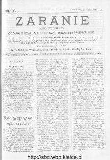 Zaranie : pismo tygodniowe ogólno-kształcące, społeczne, rolnicze i przemysłowe 1913, nr 13