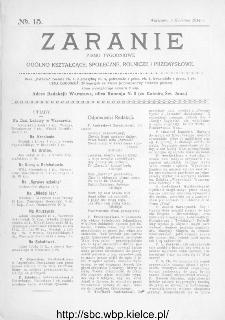 Zaranie : pismo tygodniowe ogólno-kształcące, społeczne, rolnicze i przemysłowe 1914, nr 15