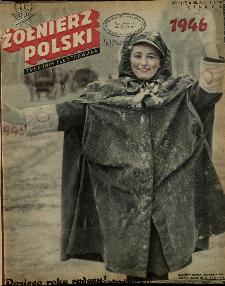 Żołnierz Polski : tygodnik ilustrowany : organ Ministerstwa Obrony Narodowej, 1946 nr 1