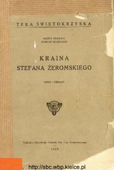 Kraina Stefana Żeromskiego : opisy i obrazy