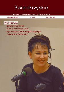 Świętokrzyskie - Środowisko, Dziedzictwo Kulturowe, Edukacja Regionalna, nr 15 (19)