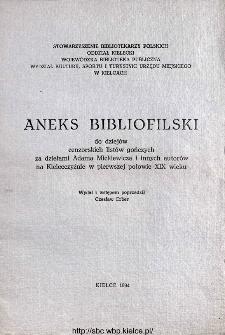 Aneks bibliofilski do dziejów cenzorskich listów gończych za dziełami Adama Mickiewicza i innych autorów na kielecczyźnie w pierwszej połowie XIX wieku