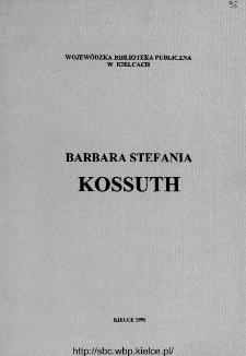 Barbara Stefania Kossuth : bibliografia podmiotowo-przedmiotowa