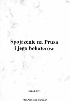Spojrzenie na Prusa i jego bohaterów : materiały z sesji w 150 rocznicę urodzin Bolesława Prusa.