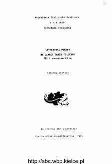 Literatura piękna na łamach prasy polskiej XIX i początku XX wieku. Katalog wystawy.