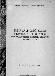 Działalność Koła Przyjaciół Biblioteki przy Wojewódzkiej i Miejskiej Bibliotece w Kielcach