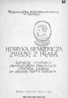 Henryka Sienkiewicza ziązki z prasą. Katalog wystawy pierwodruków prasowych utworów pisarza ze zbiorów WBP w Kielcach.