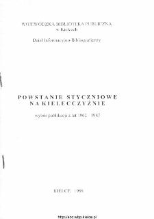 Powstanie Styczniowe na Kielecczyźnie: wybór publikacji z lat 1962 - 1987.