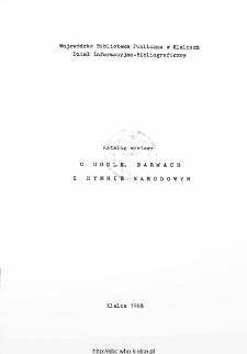 O godle, barwach i hymnie narodowym: katalog wystawy.