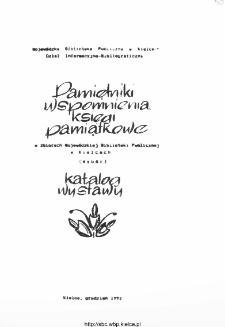Pamiętniki, wspomnienia, księgi pamiątkowe w zbiorach Wojewódzkiej Biblioteki Publicznej w Kielcach (wybór): katalog wystawy.
