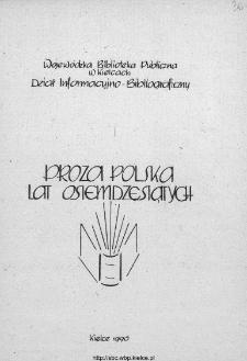 Proza polska lat osiemdziesiątych : [bibliografia]
