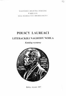 Polscy laureaci Literackiej Nagrody Nobla: katalog wystawy ze zbiorów WBP w Kielcach