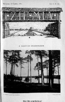 Ziemia : tygodnik krajoznawczy ilustrowany 1911, nr 25