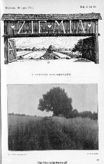 Ziemia : tygodnik krajoznawczy ilustrowany 1911, nr 30