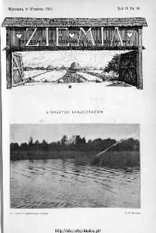 Ziemia : tygodnik krajoznawczy ilustrowany 1911, nr 36
