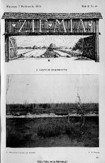 Ziemia : tygodnik krajoznawczy ilustrowany 1911, nr 40