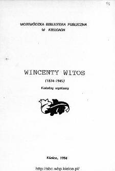 Wincenty Witos (1874-1945) życie i działalność : katalog wystawy