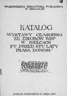 Przed stu laty prasa donosi: katalog wystawy czasopism ze zbiorów WBP
