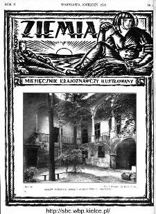 Ziemia : miesięcznik krajoznawczy ilustrowany 1925, R.X, nr 4