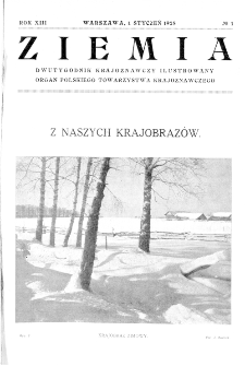 Ziemia : dwutygodnik krajoznawczy ilustrowany 1928, R.XIII, nr 1