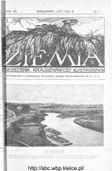 Ziemia : miesięcznik krajoznawczy ilustrowany 1922, R.VII, nr 2