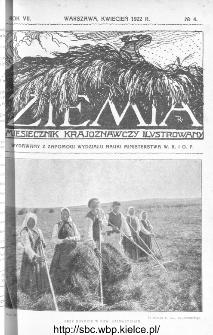 Ziemia : miesięcznik krajoznawczy ilustrowany 1922, R.VII, nr 4