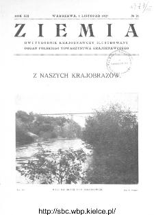 Ziemia : dwutygodnik krajoznawczy ilustrowany 1927, R.XII, nr 21