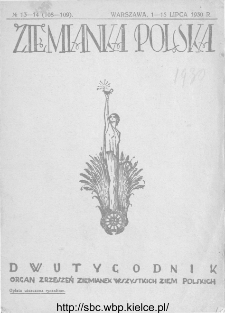 Ziemianka Polska : organ zrzeszeń ziemianek wszystkich ziem polskich 1930, nr 13-14
