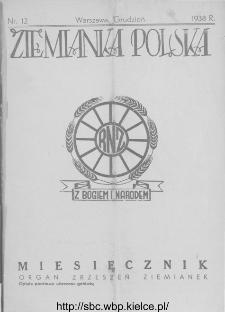 Ziemianka Polska : organ zrzeszeń ziemianek wszystkich ziem polskich 1938, nr 12