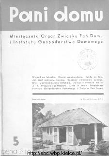 Pani Domu : miesięcznik poświęcony organizacji gospodarstwa domowego : organ Instytutu Gospodarstwa Domowego : organ Związku Pań Domu, 1935, nr 5