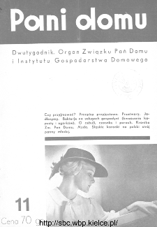 Pani Domu : dwutygodnik poświęcony organizacji gospodarstwa domowego : organ Instytutu Gospodarstwa Domowego : organ Związku Pań Domu, 1935, nr 11
