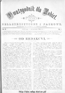 Dwutygodnik dla Kobiet : pismo beletrystyczne i naukowe, R.3, 1882, nr 1