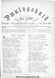 Dwutygodnik dla Kobiet : pismo beletrystyczne i naukowe, R.3, 1883, nr 19