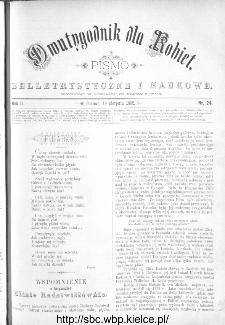Dwutygodnik dla Kobiet : pismo beletrystyczne i naukowe, R.2, 1882, nr 24